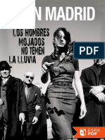 Los Hombres Mojados No Temen La - Juan Madrid