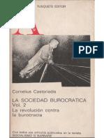 Castoriadis Cornelius - La Sociedad Burocratica 02 - La Revolucion Contra La Burocracia