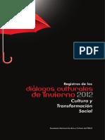 Diálogos Culturales de Invierno 2012. Fmln