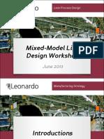Mixed Model Line Design Workshop June 2013