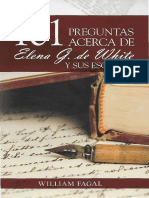 Fagal, William. 101 Preguntas Acerca de Elena G. de White y Sus Escritos