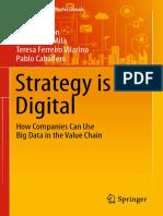 (Management for Professionals) Carlos Cordon, Pau Garcia-Milà, Teresa Ferreiro Vilarino, Pablo Caballero-Strategy is Digital_ How Companies Can Use Big Data in the Value Chain-Sp