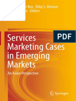 Sanjit Kumar Roy, Dilip S. Mutum, Bang Nguyen (Eds.)-Services Marketing Cases in Emerging Markets_ an Asian Perspective-Springer International Publishing (2017)