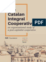 "The Catalan Integral Cooperative ""An Organizational Study of a post-Capitalist Cooperative""."