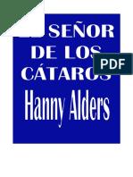 Alders, Hanny - EL Senor de Los Cataros.doc