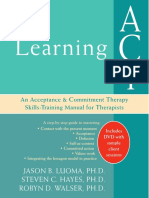 265929114-0prsr-Learning-ACT-An-Acceptance-and-Commitment-Therapy-SkillsTraining-Manual-for-Therapists-pdf.pdf