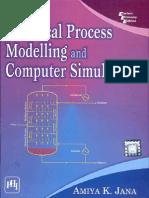 Chemical Process Modelling & Computer Simulation by Jana