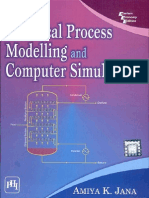 Chemical Process Modelling & Computer Simulation by Jana