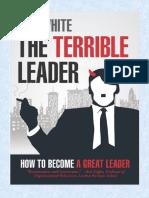 The Terrible Leader - Dan White