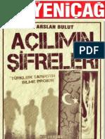 Arslan BULUT - Açılımın Şifreleri (Yeniçağ)