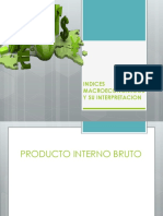Indices Macroeconomicos y Su Interpretacion