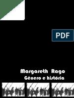 Gênero e História  Margareth Rago