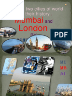 Mumbai and London