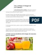 Como Preparar y Utilizar El Vinagre de Manzana Para El Cabello