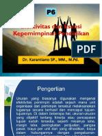 P6. MK KPO (Efektivitas Dan Esensi Kepemimpinan Pendidikan)