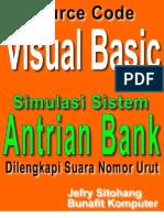 Source Code Visual Basic 6.0 - Program Aplikasi Simulasi Antrian Bank Dilengkapi Suara Nomor Urut