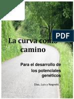 La Curva Como Camino 2do Libro de La Tesina El Morral Del Biodancero de Raiza Luis Lozada