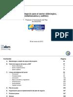 Plan de Negocio para el Sector Siderurgico, Metalmecanico y Astillero en Colombia. Producto 3. Formulación del Plan. Marzo 2013.