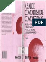 A Saúde Como Direito e Como Serviço- Amélia Cohn,Edison Nunes,Pedro R.Jacobi e Ursula M.Simon Karsch.pdf