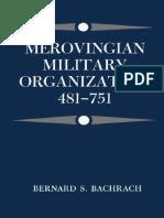 Bernard Bachrach - Merovingian Military Organization