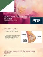 Cancer de Mama e Saúde Da Mulher