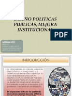 Diseños de Politicas Publicas Para Mejorar La Institucionalidad y Gobernabilidad en Nuestro Pais (1)