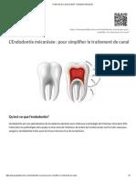 Traitement de Canal Simplifié - Endodontie Mécanisée