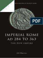 (Edinburgh History of Ancient Rome) Harries, Jill-Imperial Rome AD 284 to 363 _ the New Empire-Edinburgh University Press (2012)