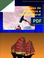 Palestra 07 - A  Causa de Violência e Colapso Moral