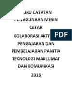 Buku Catatan Penggunaan Mesin Cetak 2018