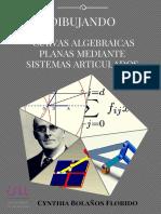 Dibujando Curvas Algebraicas Planas Mediante Sistemas Articulados