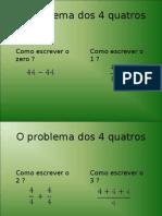 O problema dos 4 quatros