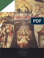 La Catedral de Guadalajara Su Historia y Significados