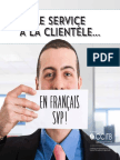 Un Service Clientele. en Francais Svp Lr