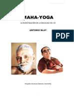 Maha-yoga - La Investigación de La Realidad Del Yo - Antonio Blay