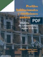 La Higiene, La Salubridad Pública y El Problema de La Vivienda Popular en Santiago de Chile, 1843-1925