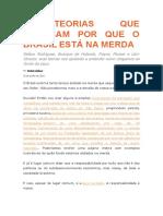 5 Teorias Que Explicam Por Que o Brasil Está Na Merda