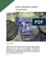 Brasil - 26-12 - Juros Da Dívida Consomem Metade Dos Gastos Do Governo