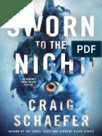 Sworn to the Night (the Wisdom' - Craig Schaefer