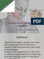 Trigeminal Neuralgia (Agstri Dwi Marsela)
