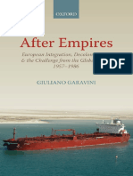 (Oxford Studies in Modern European History) Garavini, Giuliano-After Empires _ European Integration, Decolonization, And the Challenge From the Global South 1957-1986-Oxford University Press (2012)