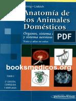 Anatomía de Los Animales Domésticos Órganos, Sistema Circulatorio y Sistema Nervioso T. 2 - König, H. E.; Liebich, H. G.