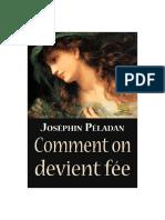 Peladan Joséphin - Comment on Devient Fée