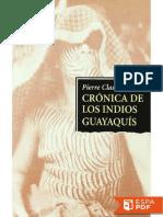 Crónica de Los Indios Guayaquis - Pierre Clastres
