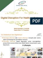 Narkim Nurhakim, ST.,M.kom - Disruption for Healtcare