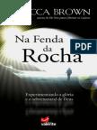 Na Fenda Da Rocha - Rebecca Brown