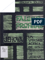 Ismael E. Amaya - Los Falsos Profetas de Jehova, La Verdad Acerca de Los Testigos de Jehova