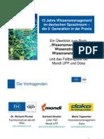15 Jahre Wissensmanagement im deutschen Sprachraum - die 3. Generation in der Praxis
