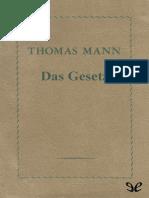 Mann, Thomas - Das Gesetz [14858] (r1.0)