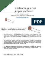 Resistencia Sensible a La Intesidad Luminosa, Puertos